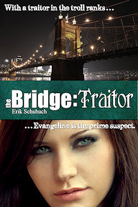 The Bridge: Traitor by Erik Schubach