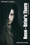 Book 4 - Rose: Briars Thorn